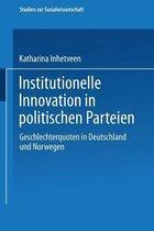 Institutionelle Innovation in Politischen Parteien