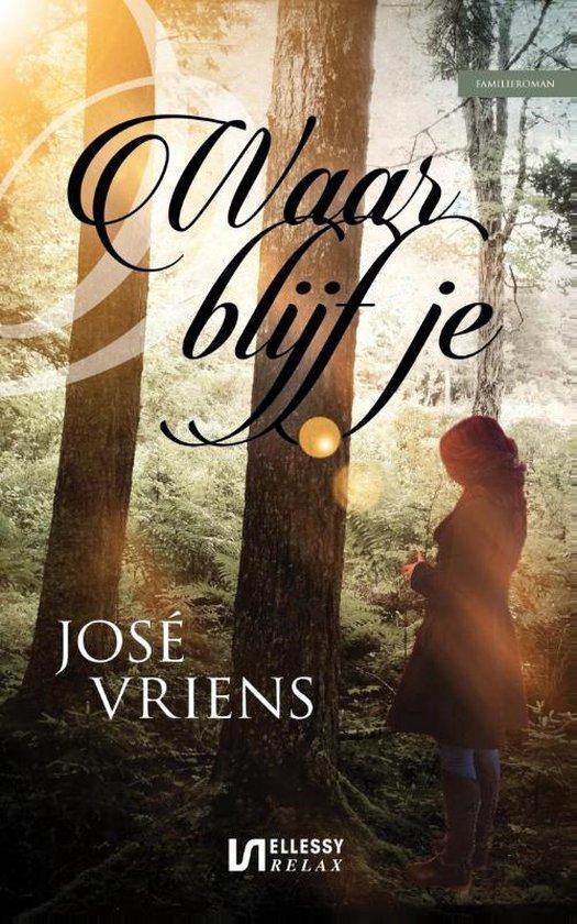 Waar blijf je ? - Jose Vriens   Fthsonline.com