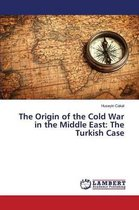 The Origin of the Cold War in the Middle East