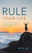 Rule Your Life