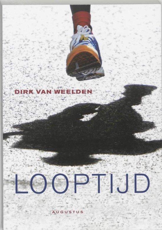 Looptijd - Dirk van Weelden  