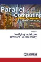 Verifying multicore software