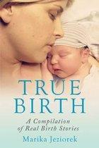 True Birth