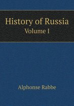 History of Russia Volume I