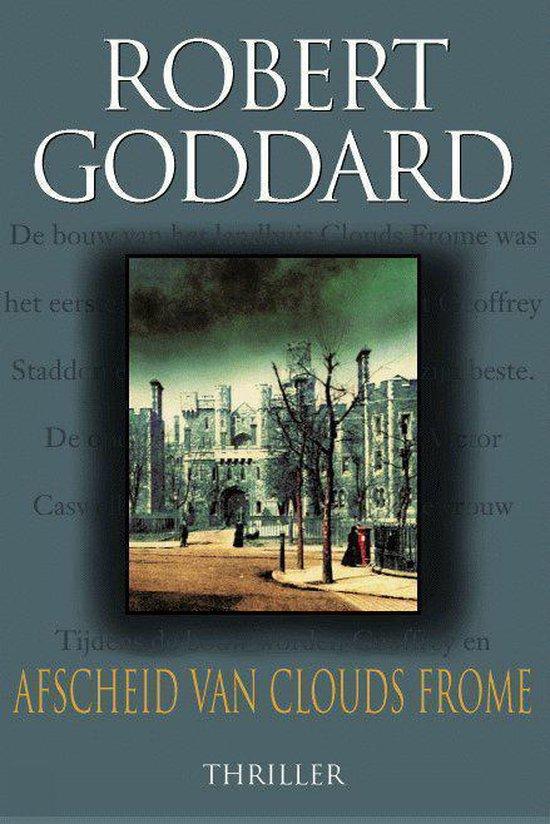 Afscheid Van Clouds Frome - Robert Goddard   Fthsonline.com