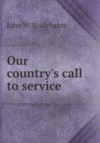 Our Country's Call to Service