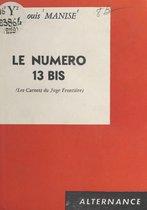 Le numéro 13 bis
