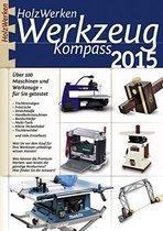HolzWerken Werkzeug Kompass 2015