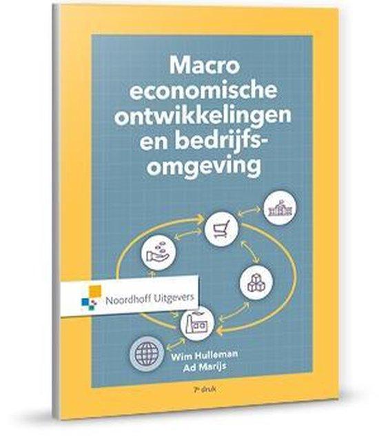 Macro economische ontwikkelingen en bedrijfsomgeving - A.J. Marijs |