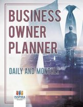 Business Owner Planner Daily and Monthly