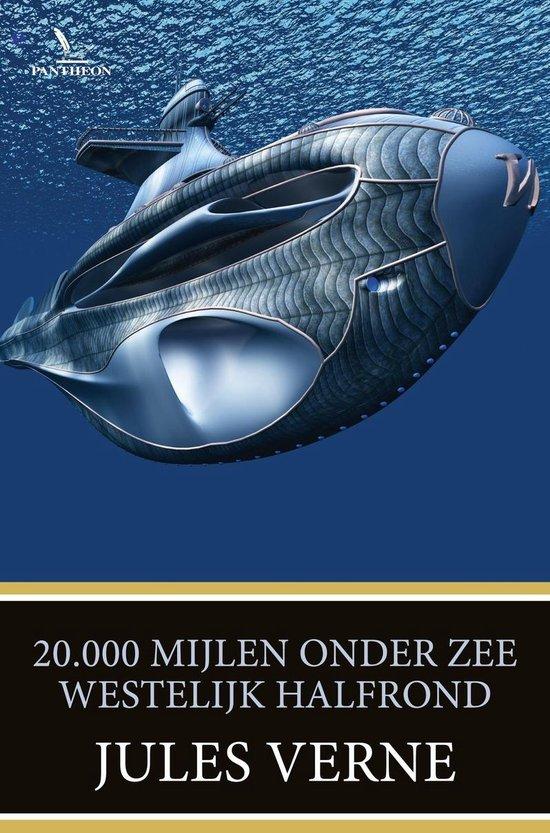 20.000 mijlen onder zee – westelijk halfrond - Jules Verne |
