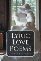 Boek cover Lyric Love Poems van Harry Giles