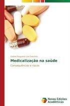 Medicalizacao Na Saude