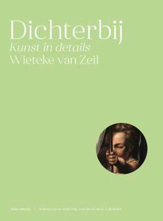 Boek cover Dichterbij van Wieteke van Zeil (Hardcover)