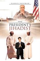 The President's Jihadist