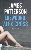Alex Cross 19 - Erewoord, Alex Cross