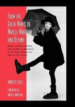 From the Greek Mimes to Marcel Marceau and Beyond: Mimes, Actors, Pierrots and Clowns