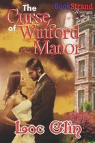 The Curse of Winford Manor (Bookstrand Publishing Romance)