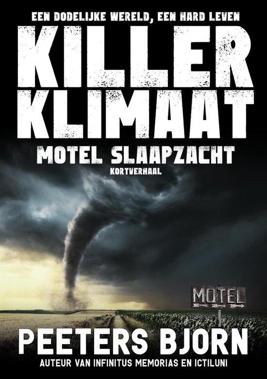 Killer Klimaat 5 - Motel Slaapzacht - Bjorn Peeters |