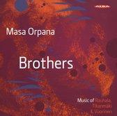 Brothers, Music Of Rauhala, Tikanmaki & Vuorinen