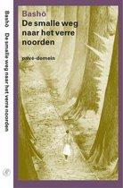 Boek cover Privé-domein 256 -   De smalle weg naar het verre noorden van Matsuo Basho (Paperback)