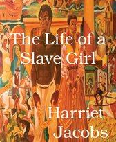 The Life of a Slave Girl