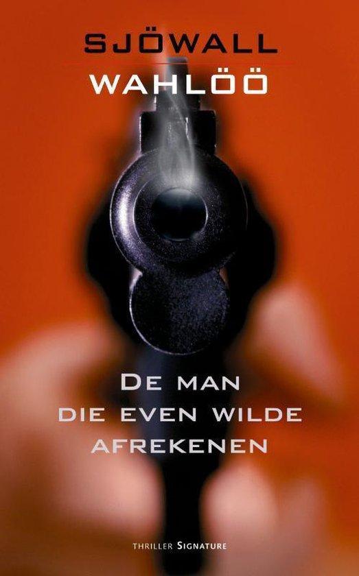 Cover van het boek 'De man die even wilde afrekenen / druk Heruitgave' van M. Sjowall en P. Wahloo