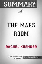 Summary of the Mars Room by Rachel Kushner