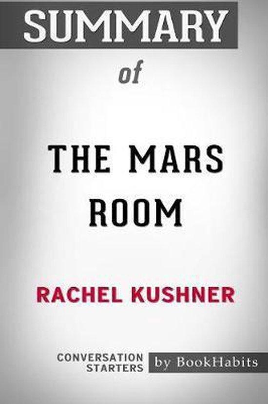 Summary of The Mars Room by Rachel Kushner