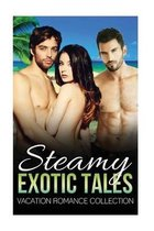 Steamy Exotic Tales