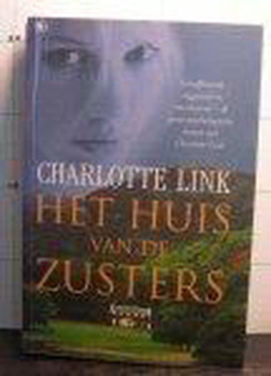 Het huis van de zusters - Charlotte Link |