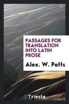 Passages for Translation Into Latin Prose