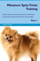 Miniature Spitz Tricks Training Miniature Spitz Tricks & Games Training Tracker & Workbook. Includes