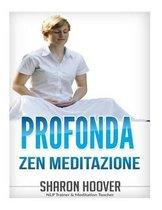 Profonda Zen Meditazione