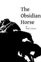 The Obsidian Horse