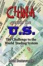 Boek cover China Versus the US: The Challenge to the World Trading System van Matt Buttsworth