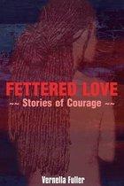 Fettered Love