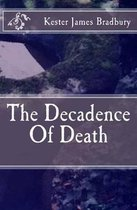 The Decadence of Death