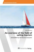 An Overview of the Field of Sailing Tourism