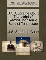 U.S. Supreme Court Transcript of Record Johnson V. State of Tennessee