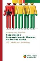 Cooperacao e Desenvolvimento Humano na Area da Saude