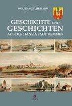 Geschichte und Geschichten aus der Hansestadt Demmin