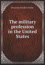 The Military Profession in the United States
