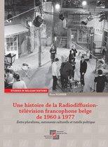 Une histoire de la radiodiffusion-télévision francophone belge de 1960 à 1977