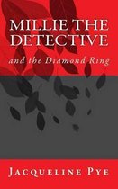 Millie the Detective and the Diamond Ring