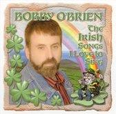 The Irish Songs I Love to Sing