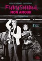Movie - Fukushima, Mon Amour
