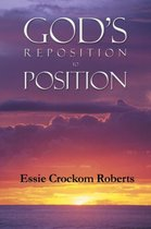 God's Reposition to Position