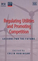Regulating Utilities and Promoting Competition