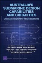 Australia's Submarine Design Capabilities and Capacities